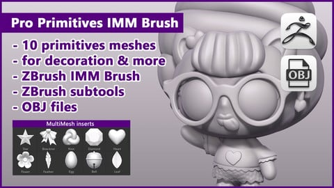 ZBrush Pro Primitives IMM Brush / ZBrush files + OBJ files