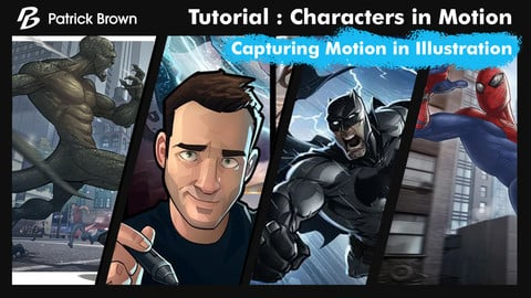 Characters in Motion: Capturing Motion in Illustration | WORKSHOP