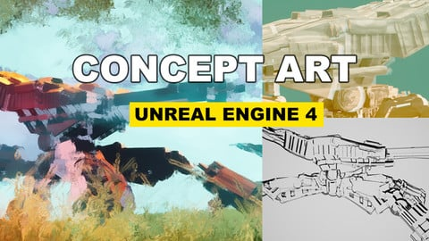Concept Art with Unreal Engine 4