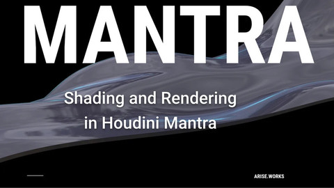 Mantra Shading and Rendering Workshop