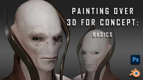 Painting Over 3D for Concept: Basics