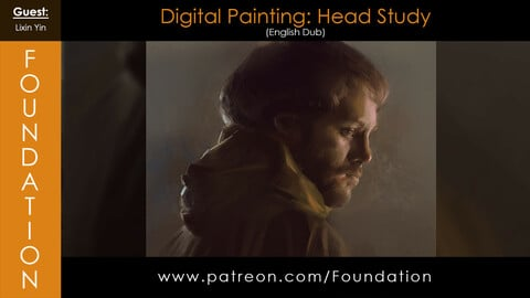 Foundation Art Group - Digital Painting: Head Study with Lixin Yin