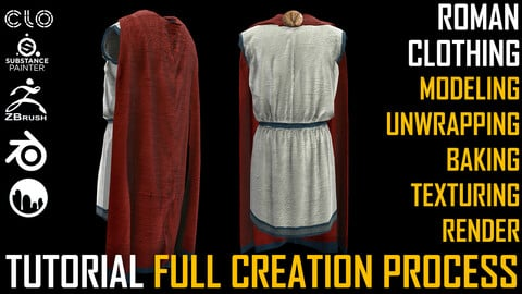 TUTORIAL. Roman Clothing. Full Creation Process.