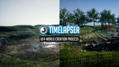 TImelapser - Unreal Engine 4 World Creation Process