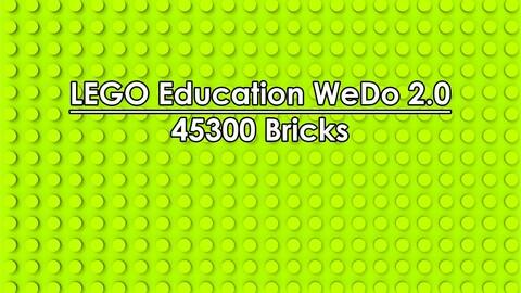 LEGO Education WeDo 2.0 45300 Bricks