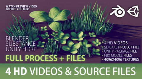 Game-ready FOLIAGE / GRASS - Blender, Substance & Unity 2019 HDRP- FULL PROCESS / WORKFLOW (not narrated) + source files (fbx, substance, unitypackage, blend)