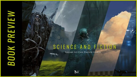 PREVIEW - Science and Fiction: Concept Art from Pixoloid studios