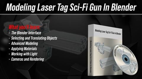 Modeling Laser Tag Sci-Fi Gun In Blender I Tutorial