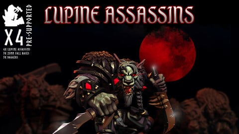 Lupine Assassins - Pre Supported 3D Print STL