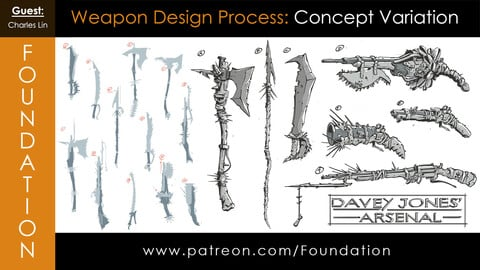 Foundation Art Group - Weapon Design Process: Concept Variation with Charles Lin