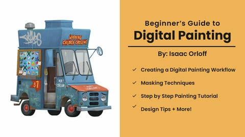 Beginners Guide to Digital Painting By Isaac Orloff