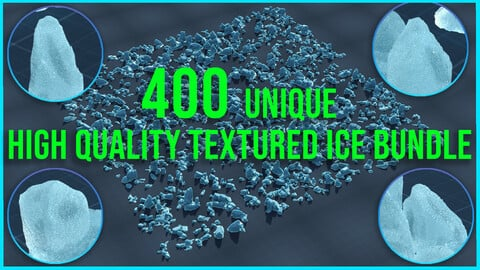 400 Unique Textured Ice Glacier Icebergs Kitbash Bundle + Video
