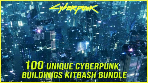 100 Unique CyberPunk Buildings Kitbash Bundle