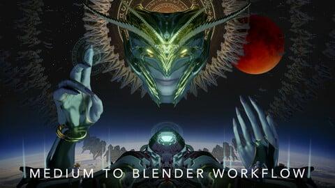 Medium to Blender Workflow