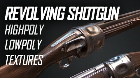 Model (HP and LP) & Textures | Revolving Shotgun