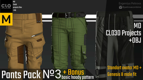Pants pack № 3 + Bonus. Marvelous Designer, Clo3d project + OBJ