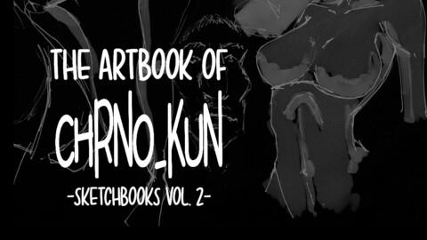 The artbook of Chrno_kun - Sketchbooks Vol. 2
