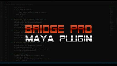 Bridge Pro | Maya Plug-in