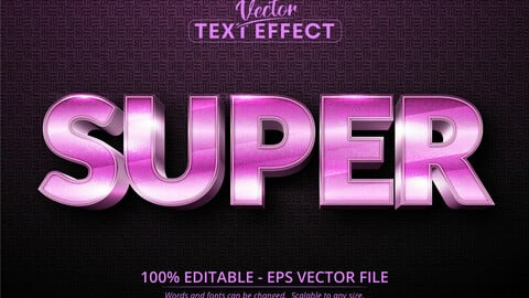 Super text, shiny pink color style editable text effect