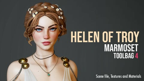 HELEN OF TROY - Marmoset Toolbag 4  Scene