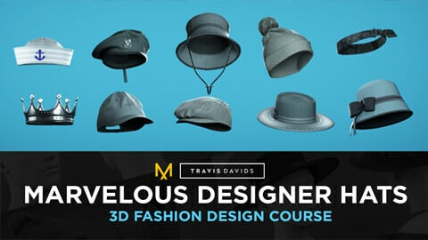 Marvelous Designer Hats - 3D Fashion Design Course