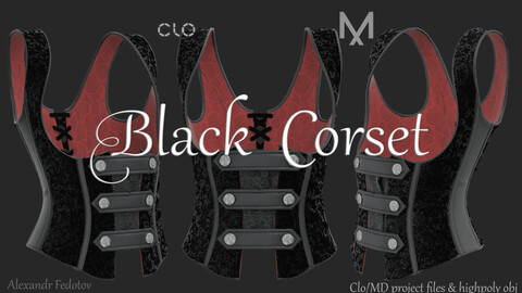 Black Corset. Clo/MD project file + highpoly obj