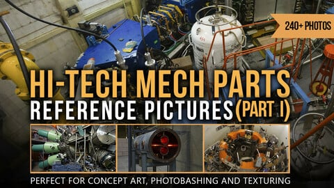 240+ Hi-Tech Mech Parts Reference Pictures  (Part I)