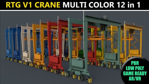 PBR Rubber Tyred Gantry Crane RTG V1 - Multi color Pack