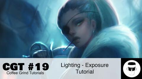 CGT #19: Lighting - Exposure Tutorial