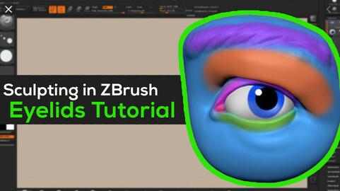Sculpting Eyelids in Zbrush Tutorial