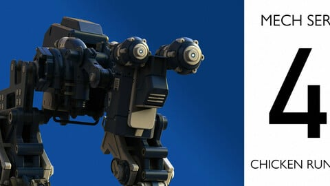#MECH SERIES 4 - THE CHICKEN RUNNER