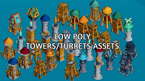 35 High Quality Low Poly Towers/Turrets Asset Pack