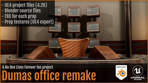 Dumas Office remake - Project files / UE + FBX + Blend