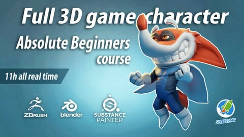 Zbrush-Blender-Substance Painter full 3D character for game Absolute beginners course