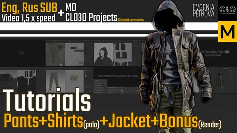 Tutorials. MD, Clo3d Pants+Jacket+Shirt+Bonus. RUS, ENG SUB