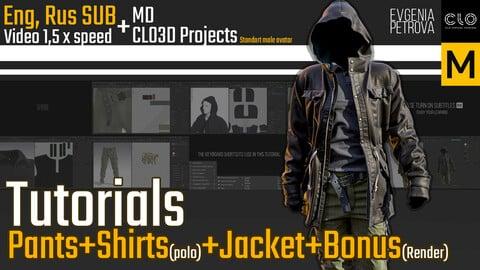 Tutorials. MD, Clo3d Pants+Jacket+Shirt+Bonus. RUS, ENG SUB