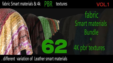 62 High Quality fabric Smart Materials Bundle + 4K PBR Texture_VOL.1