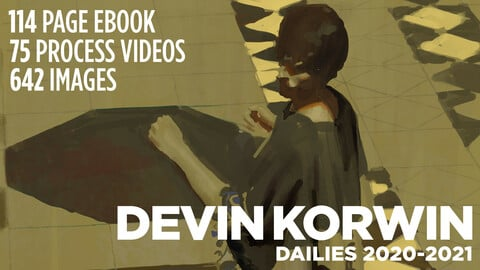 Dailies 2020-2021: eBook, Images, Process Videos
