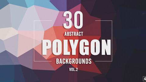 30 Abstract Polygon Backgrounds - Vol. 2