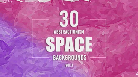 30 Abstractionism Space Backgrounds - Vol. 1
