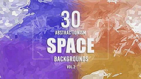 30 Abstractionism Space Backgrounds - Vol. 2