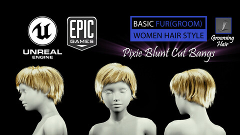 Pixie Blunt Cut Bangs Grooming Real-Time Hairstyle Unreal Engine 4