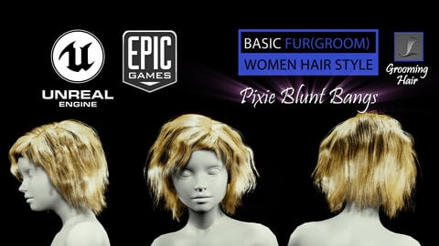 Pixie Blunt Bangs Grooming Real-Time Hairstyle Unreal Engine 4