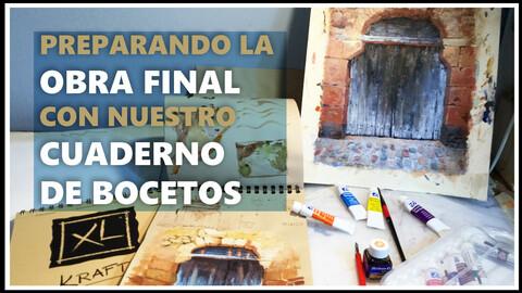 Preparando nuestra OBRA FINAL con nuestro CUADERNO DE APUNTES (Spanish)