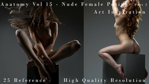Anatomy Vol 15 - Nude FeMale Posing Part 2  - Art Inspiration - Vol 15
