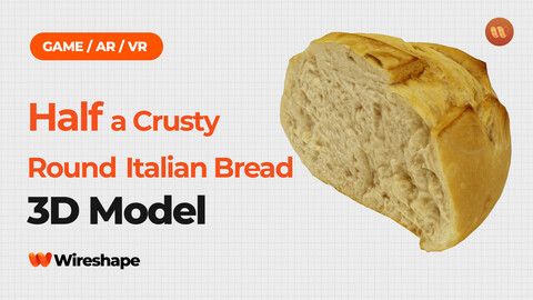 Half a Crusty Round Italian Bread - Real-Time 3D Scanned