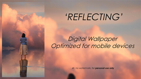 'Reflecting' - Digital Wallpaper