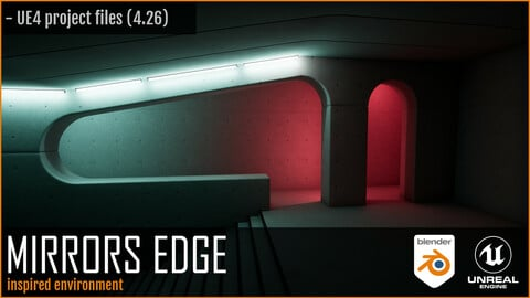 Mirrors Edge inspired environment - Project files / UE4