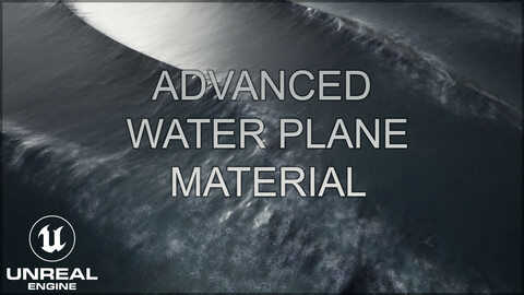 Unreal Engine 4 Advanced Water Plane Material (UE5 ready)