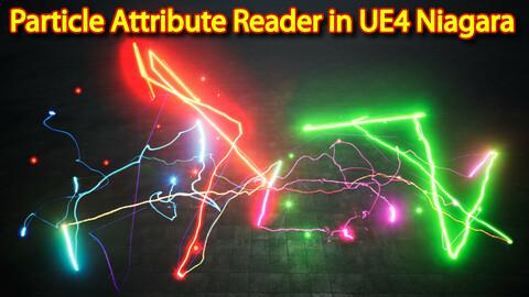 Particle Attribute Reader fx in UE4.26 Niagara